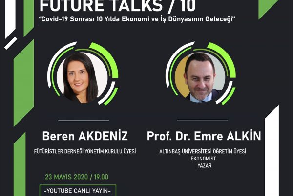 Futuristler Dernegi Future Talks 10
